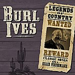 Burl Ives Legends Of Country