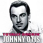 Johnny Otis Totally Rockin'