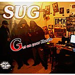 Sug Get On Your Hustle (Feat. Gpg & Legacii)