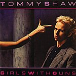 Tommy Shaw Girls With Guns