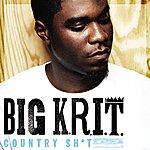 Big Krit Country Sh*t (Edited Version)