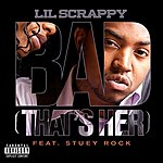 Lil' Scrappy Bad (That's Her) (Explicit Version)
