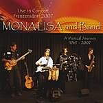 Mona Lisa Monalisa And Band Life In Concert Franzensdorf 2007 - Double Cd!