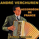 André Verchuren Grands Succès : Accordéon De France