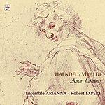 Arianna Haëndel : Concertos Grossos - Vivaldi : Amor, Hai Vinto