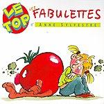 Anne Sylvestre Le Top Des Fabulettes