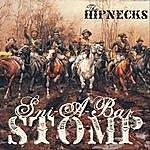 The Hipnecks Sni-A-Bar Stomp