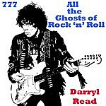 Darryl Read All The Ghosts Of Rock 'n' Roll