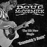 Doug McCormick Grandaddy's Boots