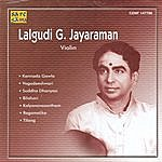 """Lalgudi G. Jayaraman Lalgudi Jayaraman - """" Nadaloludai"""" - Vio"""