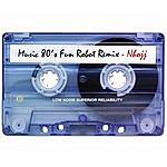 Nhojj Music 80's Fun Robot (Remix)