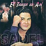 Alfredo Sadel El Tango Es Asi