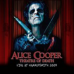 Alice Cooper Theatre Of Death: Live At Hammersmith 2009