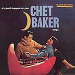 Chet Baker Chet Baker Sings: It Could Happen To You [Original Jazz Classics Remasters]