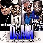 40 Glocc Damn (Remix)