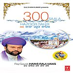Hans Raj Hans 300 Saala Hazoor Sahib
