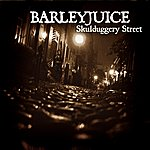 Barleyjuice Skulduggery Street