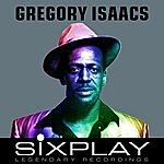 Gregory Isaacs Six Play: Gregory Isaacs - Ep