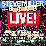 Steve Miller Band Steve Miller Band Live!