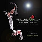 Chas Bronxson When They're Gone (Michael Jackson Tribute Song)
