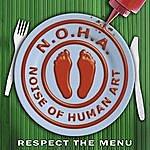 N.O.H.A. Respect The Menu