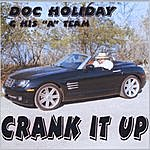 Doc Holiday Crank It Up