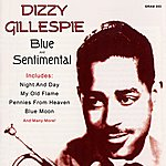 Dizzy Gillespie Blue And Sentimental