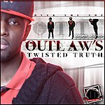 Outlaw Outlaw's Twisted Truth (Over The Top)
