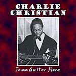 Charlie Christian Jazz Guitar Hero