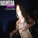 Rasheeda Badder (Feat. Toya Carter) - Single
