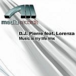 DJ Pierre Music Is My Life Remixes