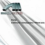 Exile Elektronic Atmosphere / Where Are You?