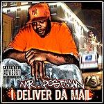 Mr. Postman I Deliver Da Mail