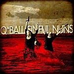 Q*Ball Sinful Nuns