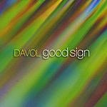 Davol Good Sign