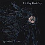 Debby Holiday Splitting Atoms
