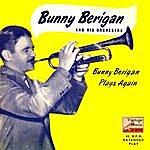 Bunny Berigan Vintage Dance Orchestras No. 192 - Ep: Plays Again