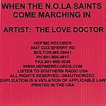 The Love Doctor When The N.O.L.A. Saints Come Marching In