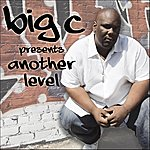 Big C Presents: Another Level