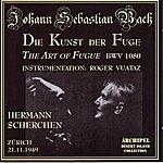 Hermann Scherchen Johann Sebastian Bach : Die Kunst Der Fuge (The Art Of Fugue Bwv 1080)