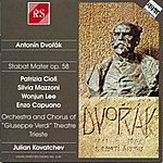Patrizia Ciofi Antonín Dvořák : Stabat Mater, Op. 58 For Soli, Chorus And Orchestra