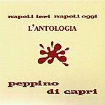 Peppino di Capri Napoli Ieri Napoli Oggi - L'antologia