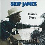 Skip James Illinois Blues
