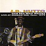 J.B. Hutto Live At Shaboo Inn 1979