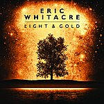 Eric Whitacre Light & Gold (Standard CD Album)