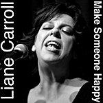 Liane Carroll Make Someone Happy
