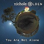 Nichole Alden You Are Not Alone