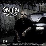 Spanky Loco The Spanky Loco Exclusives (Parental Advisory)