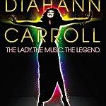 Diahann Carroll The Lady, The Music, The Legend - Diahann Carroll