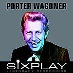 Porter Wagoner Six Play: Porter Wagoner - Ep